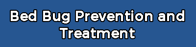 Bed Bug Prevention & Treatment